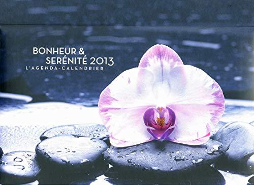 L'agenda-Calendrier Bonheur & Sérénité 2013