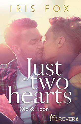 Just two hearts: Ole & Leon (Just-Love 2) - Deutsch Iris