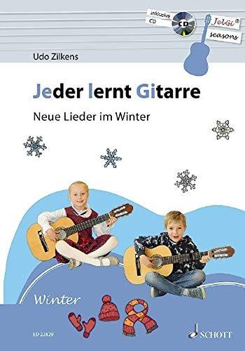 Jeder lernt Gitarre - Neue Lieder im Winter: JelGi-Liederbuch für allgemein bildende Schulen. Gitarre. Lehrbuch mit CD.