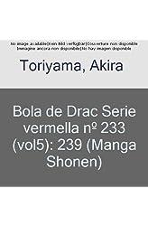 Descargar gratis Bola de Drac Sèrie vermella nº 233 en .epub, .pdf o .mobi