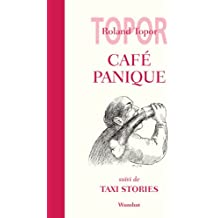 Café Panique, suivi de Taxi Stories