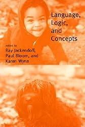 [(Language, Logic and Concepts)] [Author: Ray S. Jackendoff] published on (February, 2002)