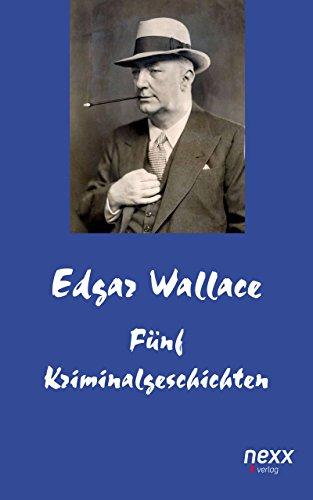 Fünf Kriminalgeschichten (Edgar Wallace Reihe)
