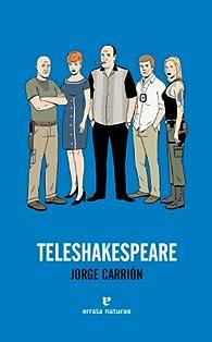 Teleshakespeare 2ªed par Jorge Carrión