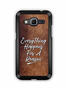 YuBingo Everything Happens For A Reason Designer Mobile Case Back Cover for Samsung Galaxy Core Prime
