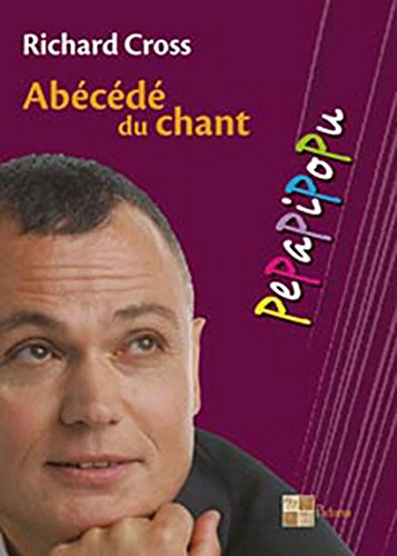 Abécédé du chant par Richard Cross