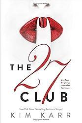 The 27 Club by Kim Karr (2015-03-03)