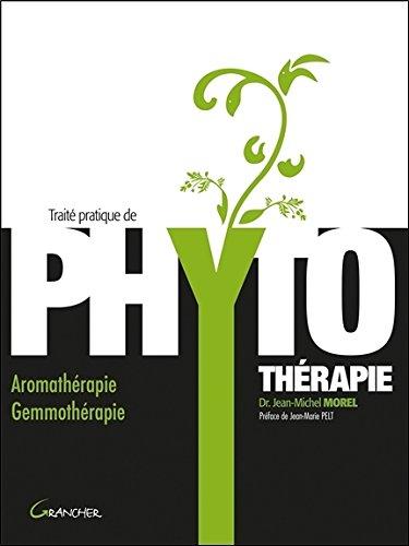 Traité pratique de phytothérapie par Jean-Michel Morel