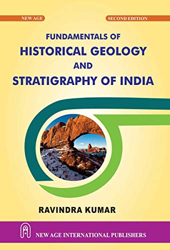 Fundamentals of Historical Geology and Stratigraphy of India