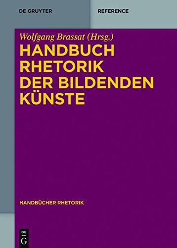 Handbuch Rhetorik der Bildenden Künste (Handbücher Rhetorik)