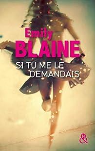 Si tu me le demandais par Emily Blaine