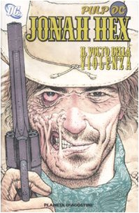 il-volto-della-violenza-jonah-hex-1