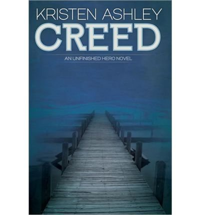 [(Creed)] [by: Kristen Ashley]