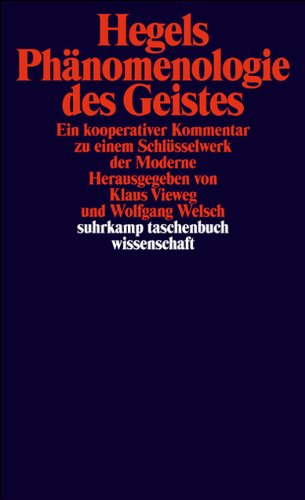 Hegels Phänomenologie des Geistes: Ein kooperativer Kommentar zu einem Schlüsselwerk der Moderne (suhrkamp taschenbuch wissenschaft)