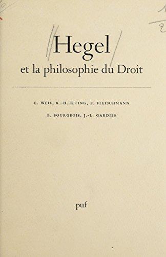 Hegel et la philosophie du droit: Travaux du Centre de recherche et de documentation sur Hegel et sur Marx par B. Bourgeois