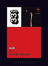 Steely Dan's Aja (33 1/3) by Don Breithaupt (2011-12-22)