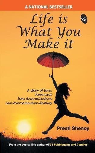 Life Is What You Make It (PAPERBACK)