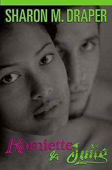 Romiette and Julio (English Edition) de [Draper, Sharon M.]
