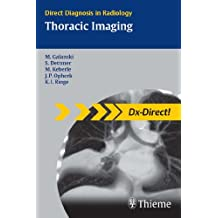 Thoracic Imaging (Direct Diagnosis in Radiology) (English Edition)