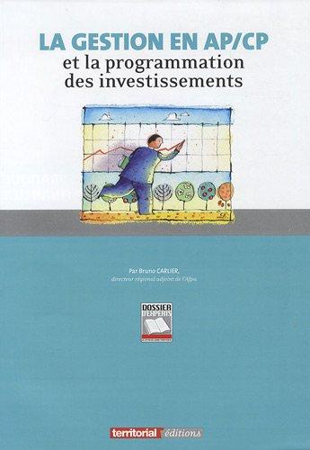La gestion en ap/CP et la programmation des investissements