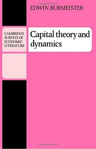 capital-theory-and-dynamics-cambridge-surveys-of-economic-literature-by-edwin-burmeister-1980-11-28