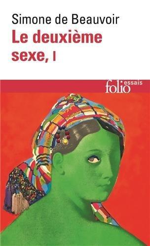 Le deuxième sexe (Tome 1-Les faits et les mythes) (Folio Essais) por Simone de Beauvoir