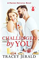 Challenged by You: A Fusion Universe Novel (English Edition)