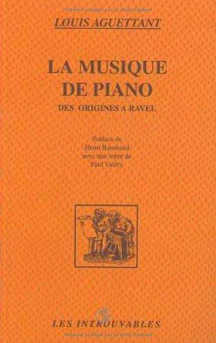 La musique de piano: Des origines à Ravel