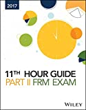 Wiley 11th Hour Guide for 2017 Frm Exam