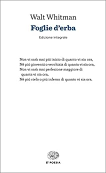 Foglie d'erba: Edizione integrale (Einaudi tascabili. Poesia) di [Whitman, Walt]