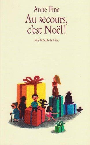 Au secours, c'est Noël ! par Anne Fine
