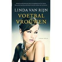 Voetbalvrouwen: literaire thriller