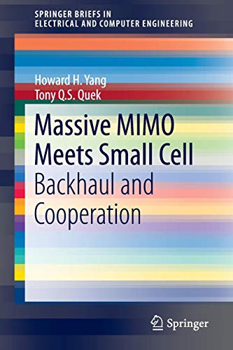 Massive MIMO Meets Small Cell: Backhaul and Cooperation (SpringerBriefs in Electrical and Computer Engineering) Server-hh