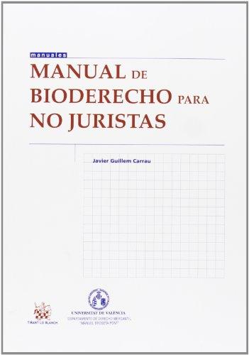 Manual de bioderecho para no juristas por Javier Guillem Carrau