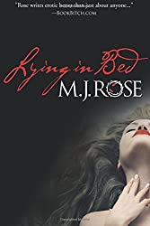 Lying In Bed by M. J. Rose (2014-10-23)