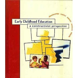 Early Childhood Education: A Constructivist Perspective