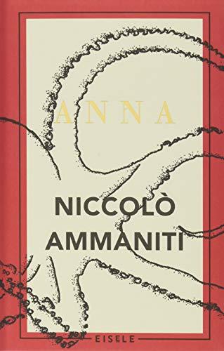 Buchseite und Rezensionen zu 'Anna: Roman' von Niccolò Ammaniti