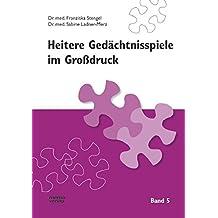 Heitere Gedächtnisspiele im Grossdruck: Heitere Gedächtnisspiele im Großdruck, Bd.5