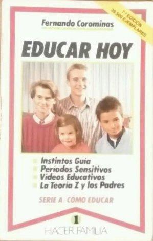 Educar hoy (Hacer Familia) por Fernando Corominas