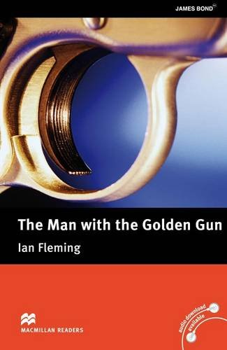 The Man with the Golden Gun (Macmillan Readers Upper Interm)