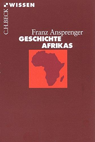 Geschichte Afrikas (Beck'sche Reihe)