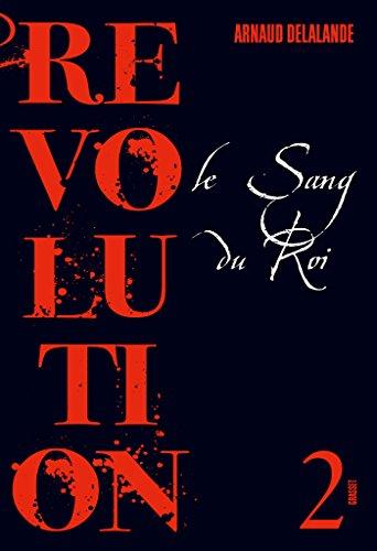 Le sang du roi: Révolution 2