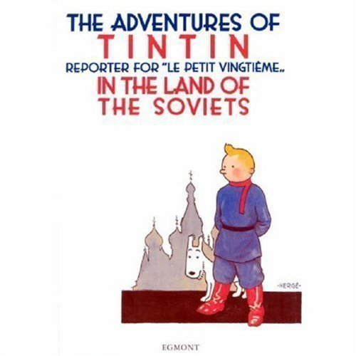 The Adventures of Tintin in the Land of the Soviets in Black & White by Hergé. Georges Remi ( 2004 ) Hardcover