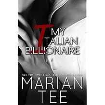My Italian Billionaire Part 1: Contemporary Billionaire Romance (In Bed with a Billionaire Book 3) (English Edition)