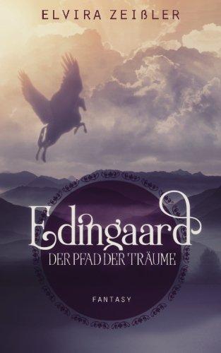 Der Pfad der Träume: Edingaard Band 1: Volume 1