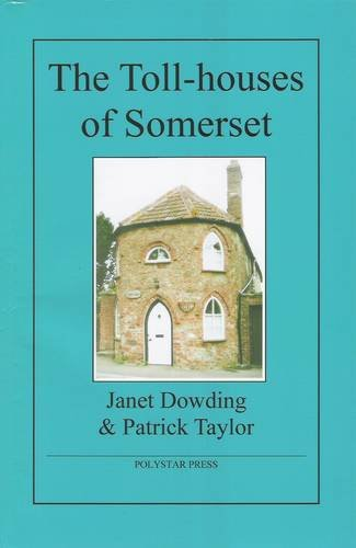 the-toll-houses-of-somerset