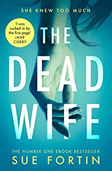 The Dead Wife by [Fortin, Sue]