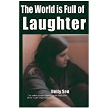 The World is Full of Laughter (English Edition)