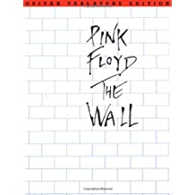 Pink Floyd: The Wall (Guitar Tab Edition): Songbook, Tabulatur für Gitarre
