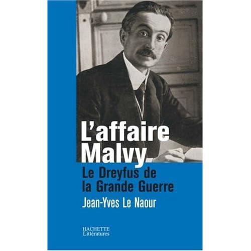 L'affaire Malvy : Le Dreyfus de la Grande Guerre